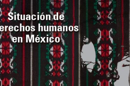 Sociedad civil mexicana respalda el informe de la CIDH. En México persiste grave crisis de derechoshumanos.