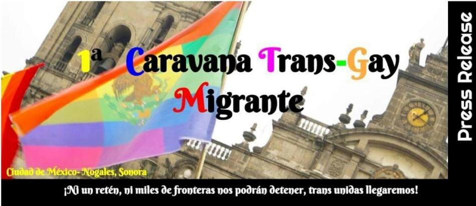 1ra Caravana Trans-Gay-Migrante: Diversidad SinFronteras