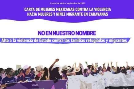 Carta de mujeres mexicanas contra la violencia hacia las mujeres y niñez migrante encaravanas